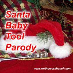 Santa Baby Tool Parody Song